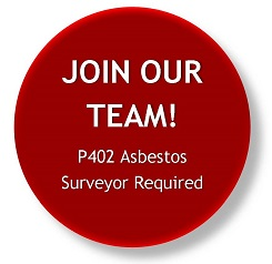We are Recruiting – Qualified Asbestos Surveyor Required